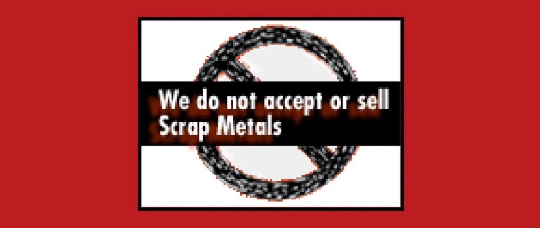 No Scrap Metals
